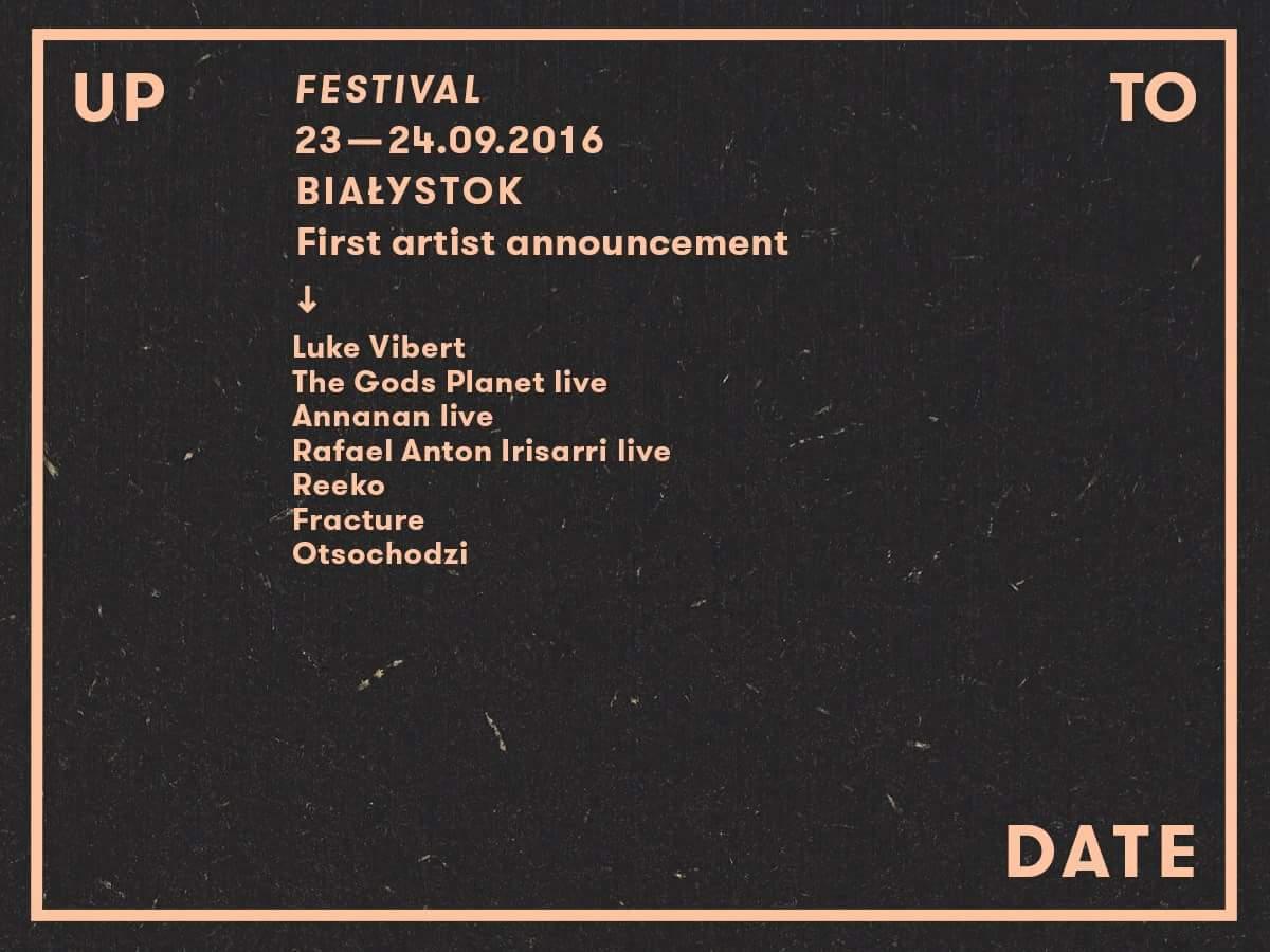 Up To Date Festival ogłasza pierwszych artystów!