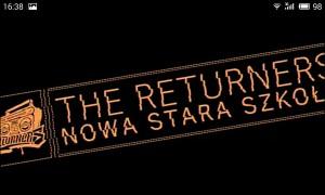 The Returners – Nowa Stara Szkoła // Making Of