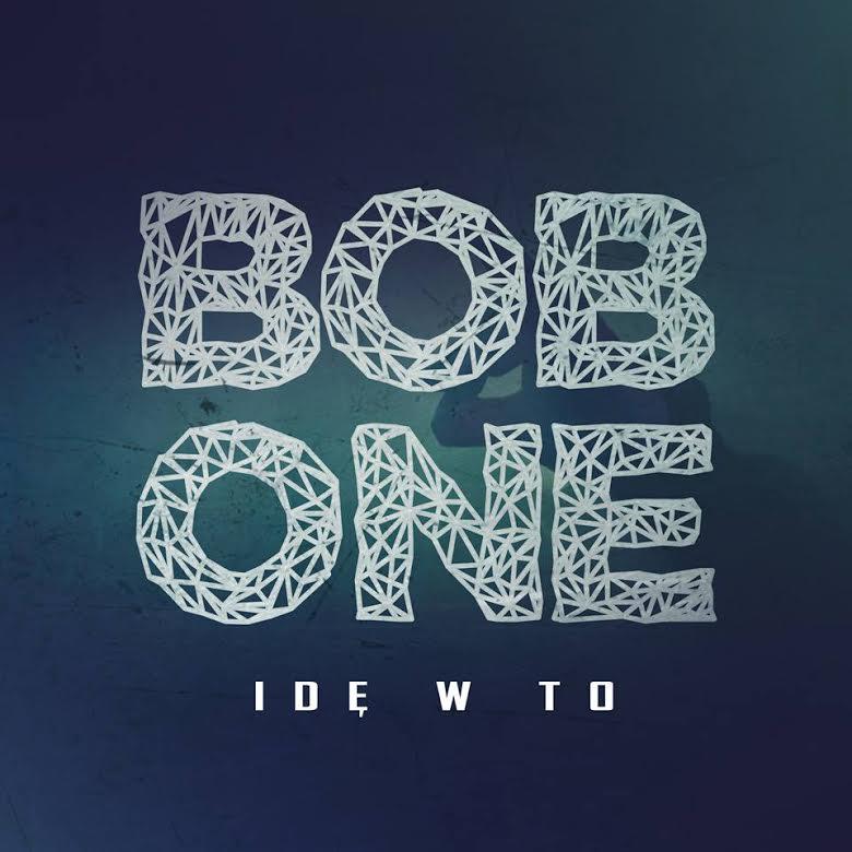 """Bob One – """"Idę w to"""" (prod. soSpecial)"""