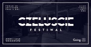 Czeluście Festiwal 2017! Nowy Festiwal nadchodzi!
