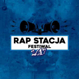 Rap Stacja Festiwal 2017! Pełen line up i rozpiska!