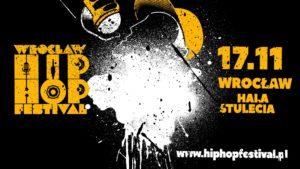 Wrocław Hip Hop Festival 2017! Line Up już jest!