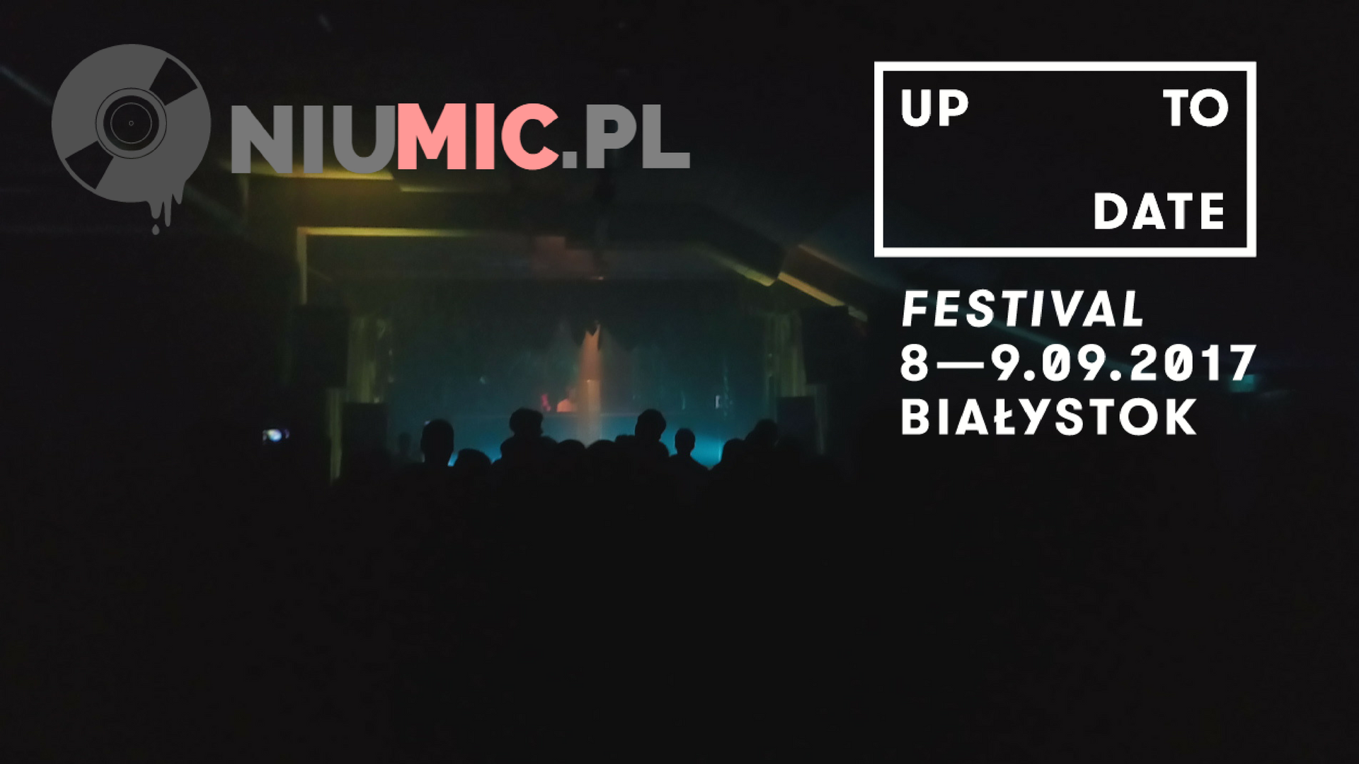 Up To Date Festival 2017 || Relacja || Videorelacja