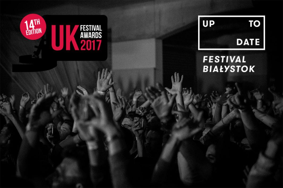 UK Festival Awards 2017 || Up To Date Festival z nominacją!