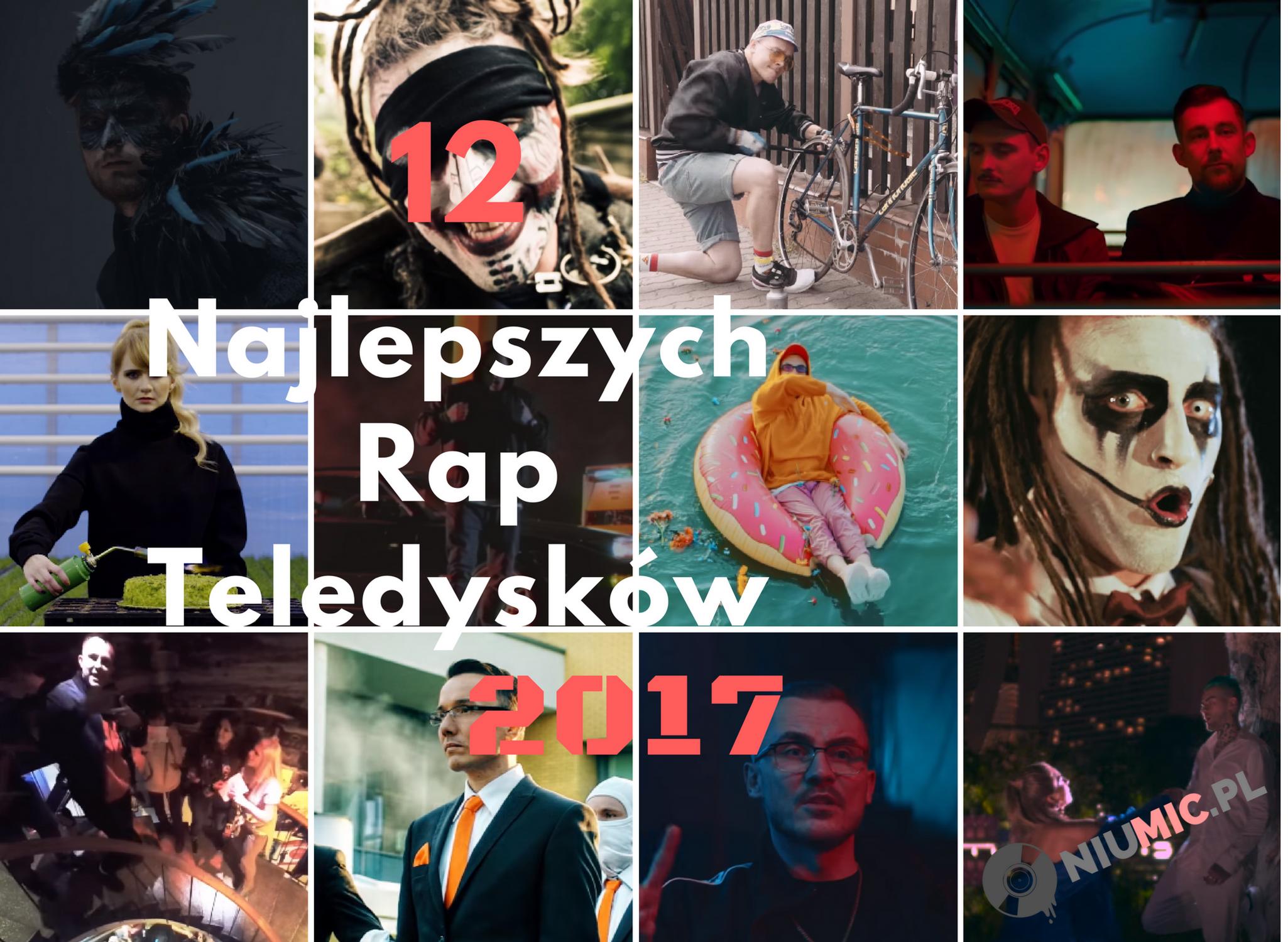 12 Najlepszych Rap Teledysków 2017 roku!
