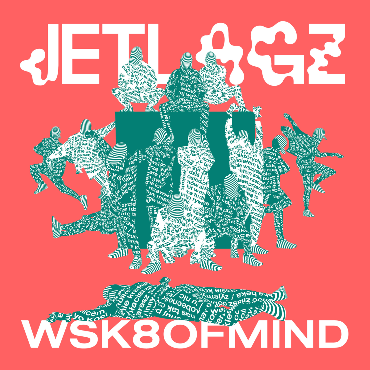 WSK8OFMND od Jetlagz dziś ma swoją premierę!