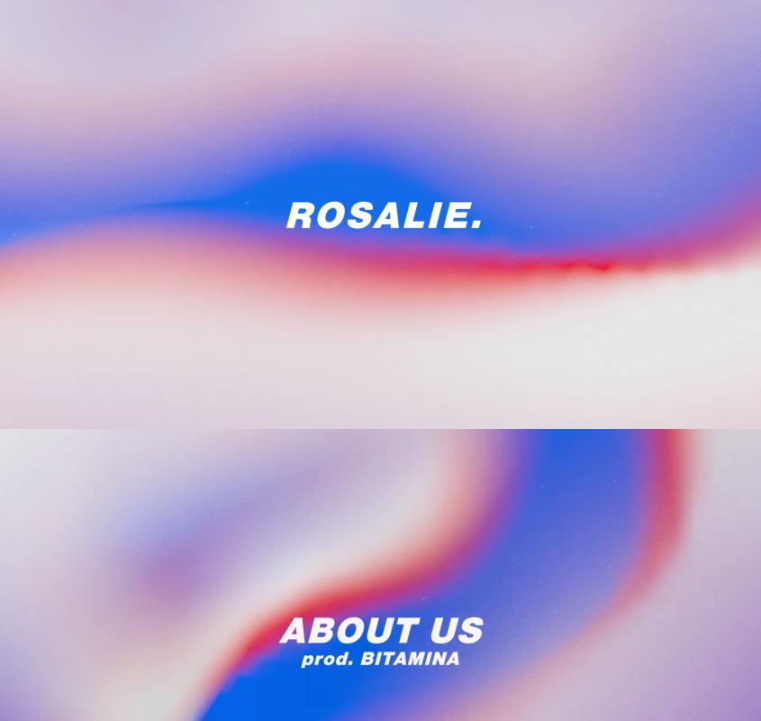"About us || Nowy singiel od Rosalie. ! || ""Flashback"""