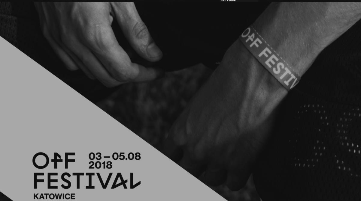 Mamy już 4 ogłoszenia artystów! || OFF Festival 2018