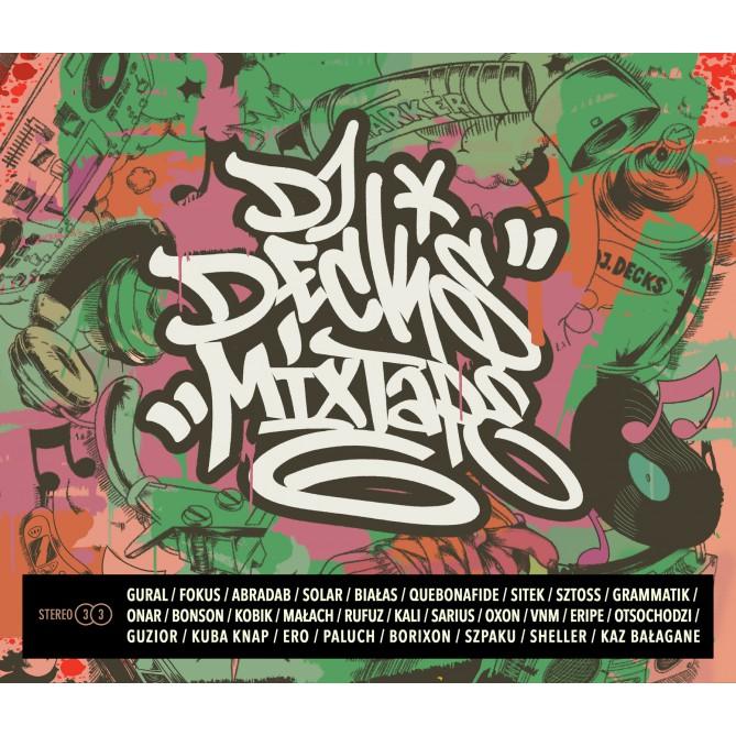 Mixtape 6    Premiera nowego albumu Dj Decksa!
