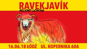 Rozkład jazdy już jest || Ravekjavik: Second Coming