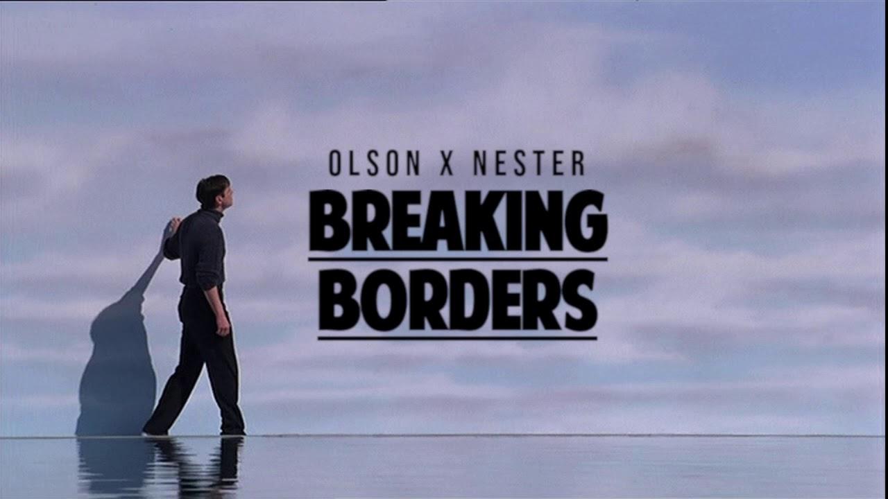 BREAKING BORDERS || Nowość od Olsona i Nestera!