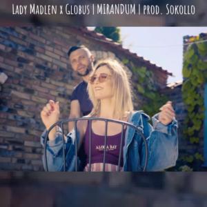 Mirandum || Nowy singiel od Lady Madlen i Globusa ЯE!