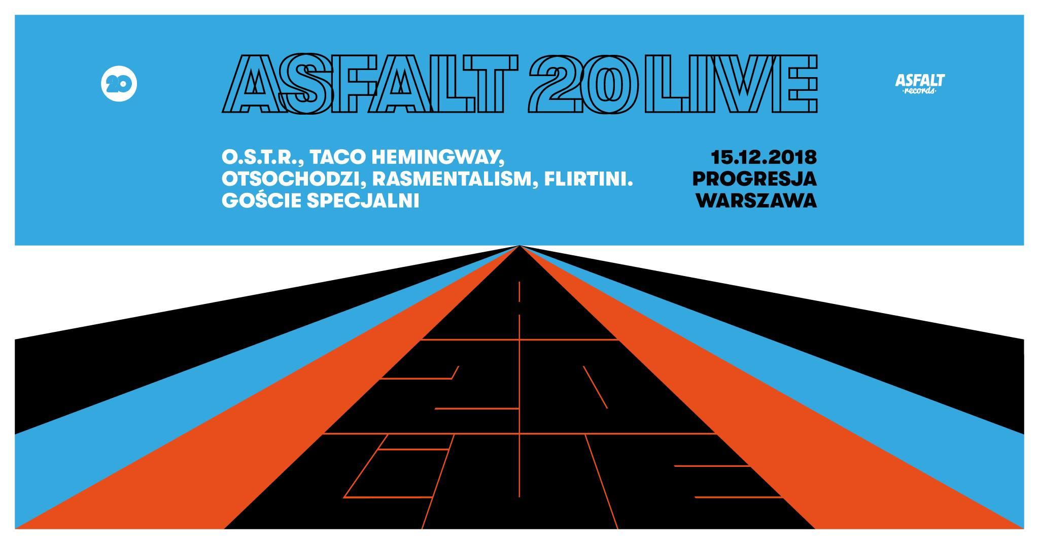 Asfalt 20 LIVE    Ruszyła sprzedaż biletów!