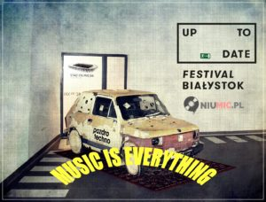 Music is everything    Up To Date Festival 2018!