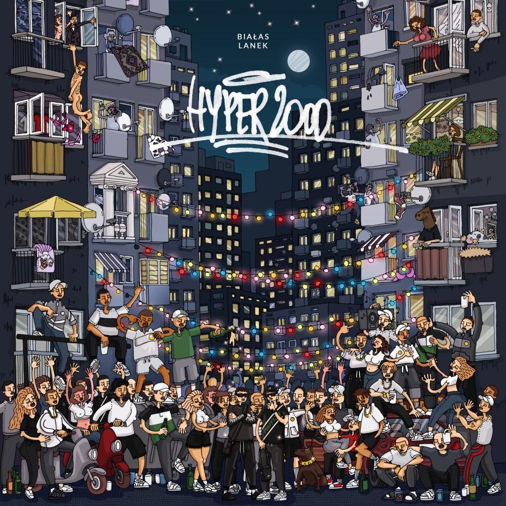 HYPER2000 || Premiera nowego albumu Białasa i Lanka!