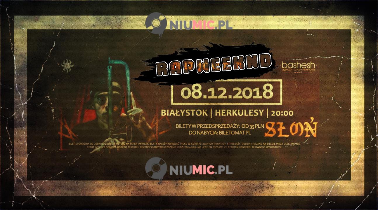 Słoń x Mutylator || Białystok || #RapWeeknd