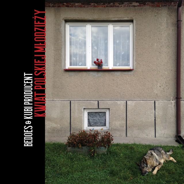 Kwiat Polskiej Młodzieży    Premiera nowego albumu Bedoesa!