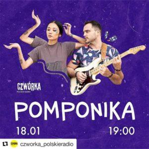 Koncert Pomponika w radiowej Czwórce!