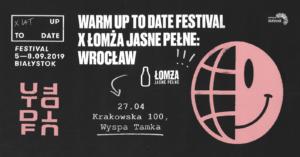 Warm Up To Date x Łomża Jasne Pełne: Wrocław