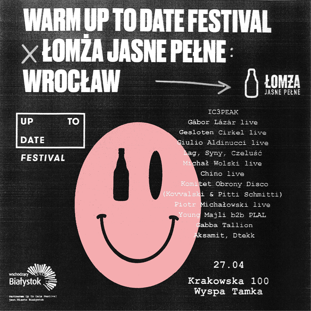 Warm Up To Date x Łomża Jasne Pełne || Pełen Line-Up!