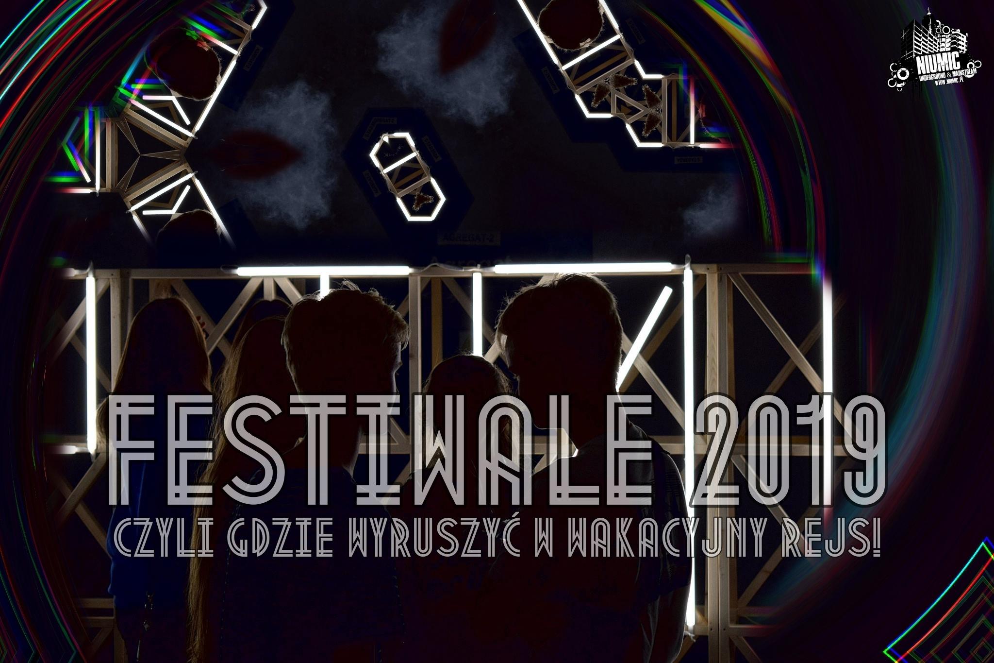 Festiwale 2019 || Czyli gdzie wyruszyć w wakacyjny rejs!