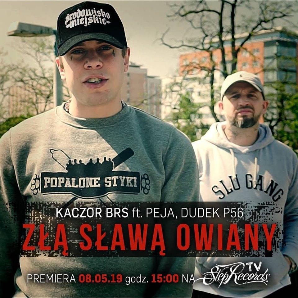 Złą Sławą Owiany    Kaczor BRS z nowym singlem!