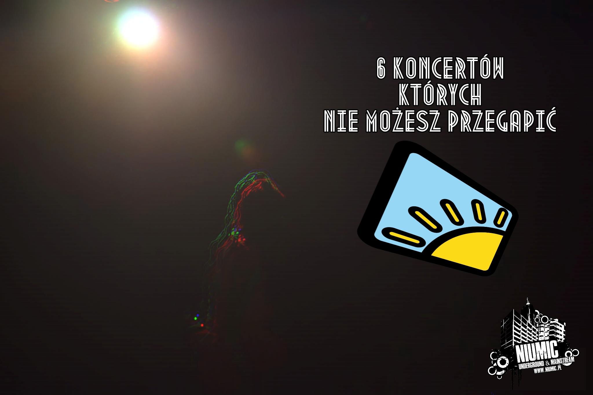 6 Koncertów których nie możesz przegapić! || HHK 2019