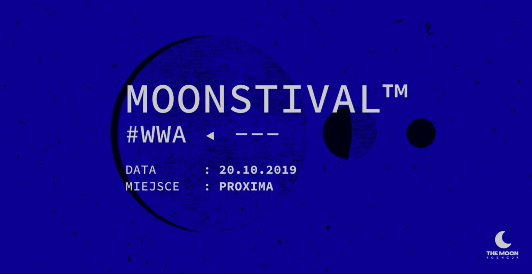 MOONSTIVAL™ || Agencja The Moon robi festiwal!