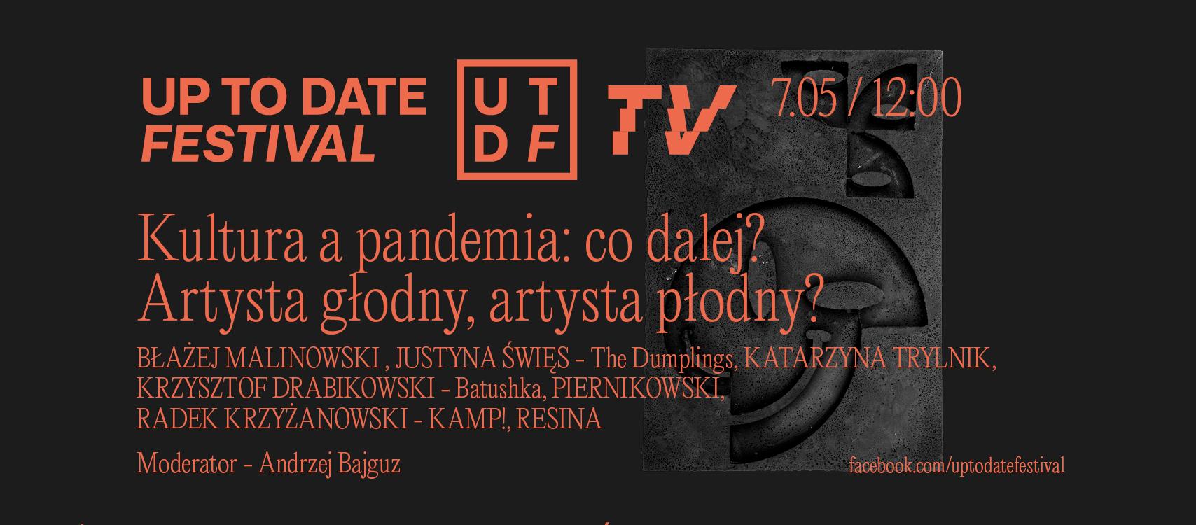 Kultura a pandemia: co dalej? Zaproszenie na debatę od UTDF!
