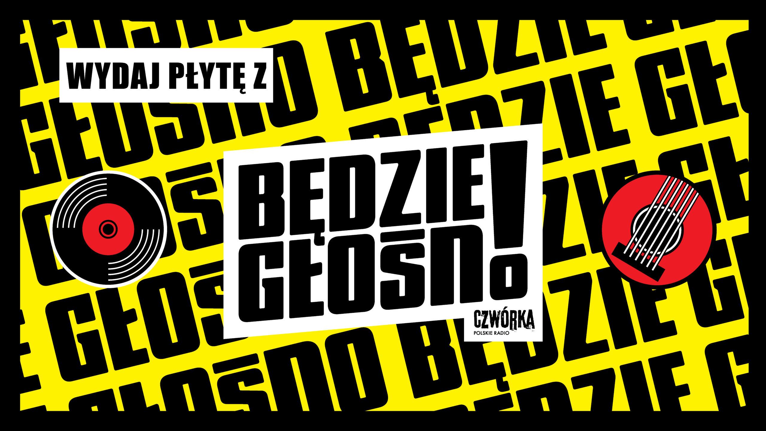 """Kolejna edycja """"Wydaj płytę, Będzie Głośno!"""" ruszyła!"""