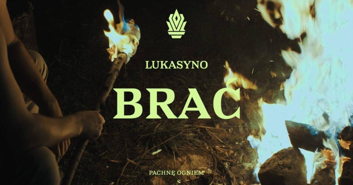 Lukasyno prezentuje BRAĆ i zapowiada nowy krążek!