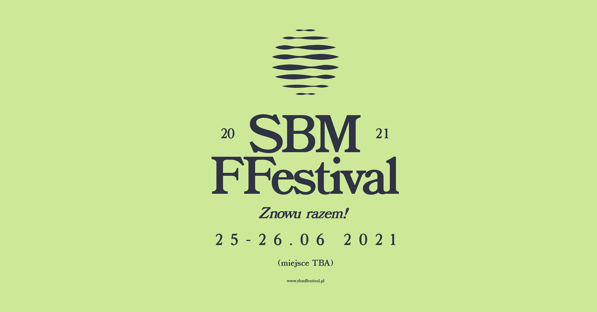 SBM FFestival 2021 tym razem odbędzie się latem!