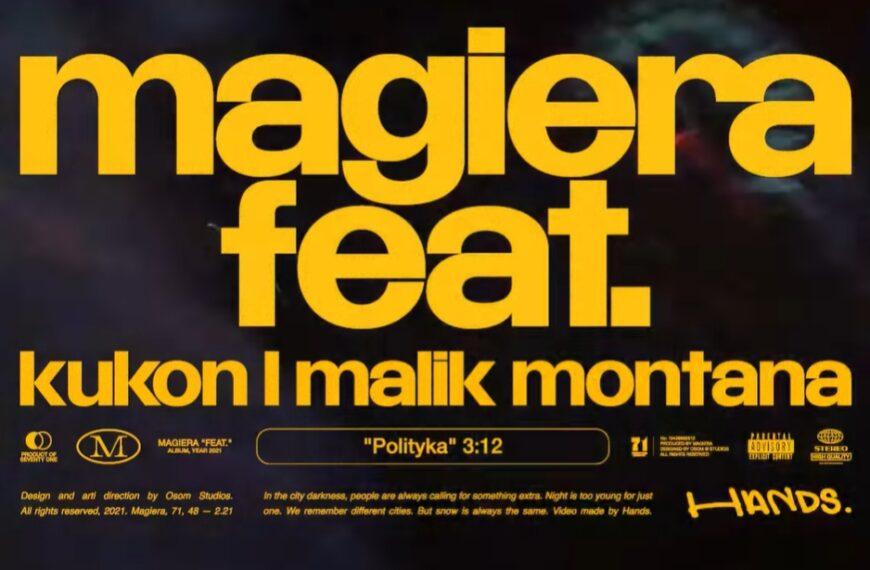 Polityka || Kukon i Malik Montana we wspólnym numerze u Magiery!