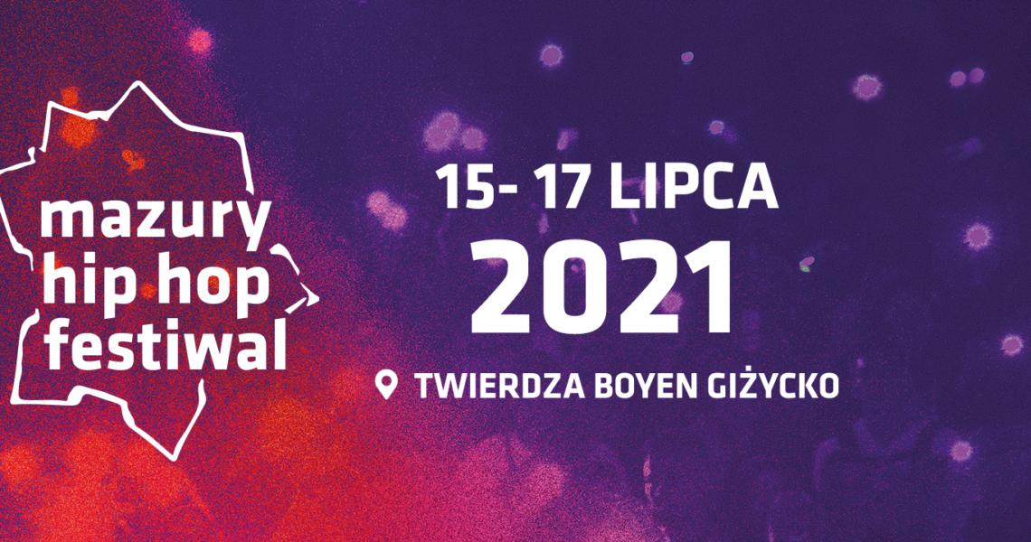 XIX edycja Mazury Hip Hop Festiwal startuje już za 38 dni!