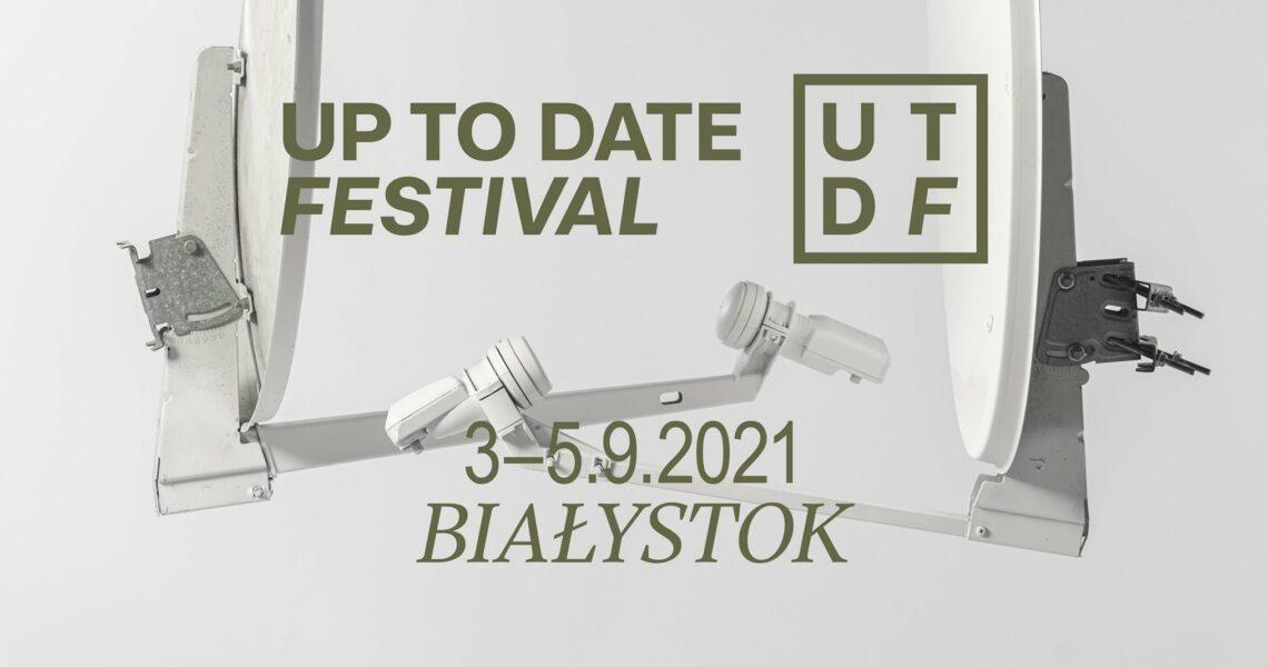 ZNAMY PIERWSZYCH ARTYSTÓW UP TO DATE FESTIVAL!