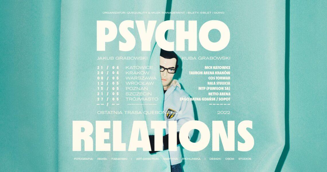 Psycho Relations || Quebonafide zapowiada ostatnią trasę!